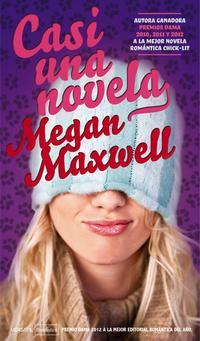 Casi una novela - Megan Maxwell (EPUB+PDF) 3d01d36e-8e61-4ff2-98e5-7e7c2a99532e