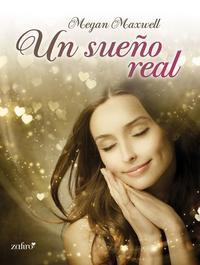 meganmaxwell - Un sueño real - Megan Maxwell (EPUB+PDF) 64d3117f-ed90-4f4a-bac0-970046bf8328