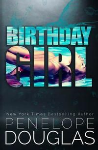 Birthday girl - Penelope Douglas (PDF) 4081d187-9b02-45b3-86c0-52f5628c7992