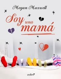 Serie Soy una mamá - Megan Maxwell (EPUB+PDF) 3efe6078-e569-4273-a665-f6cba2cd63b7