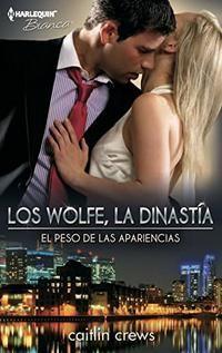 Serie Los Wolfe, La Dinastía - Multiautor (EPUB+PDF) Cba98a21-b27a-4820-ad9c-43e7069835f5
