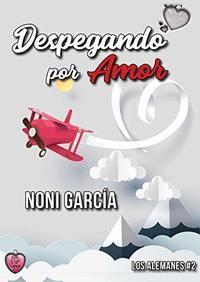 Serie Los Alemanes - Noni García (EPUB+PDF) 20693fa4-1a74-4e05-9019-693f4da3ac91