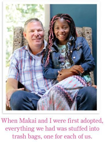 When Makai and I were first adopted, everything we had was stuffed into trash bags, one for each of us.